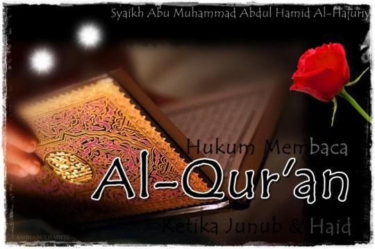 Membaca Al Quran Saat Haid & Haid